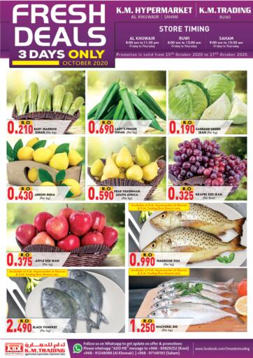 Oman - Muscat KM Trading  offers in D4D Online. Fresh Deals @Ruwi, Al Khuwair, Saham. . Till 17th October